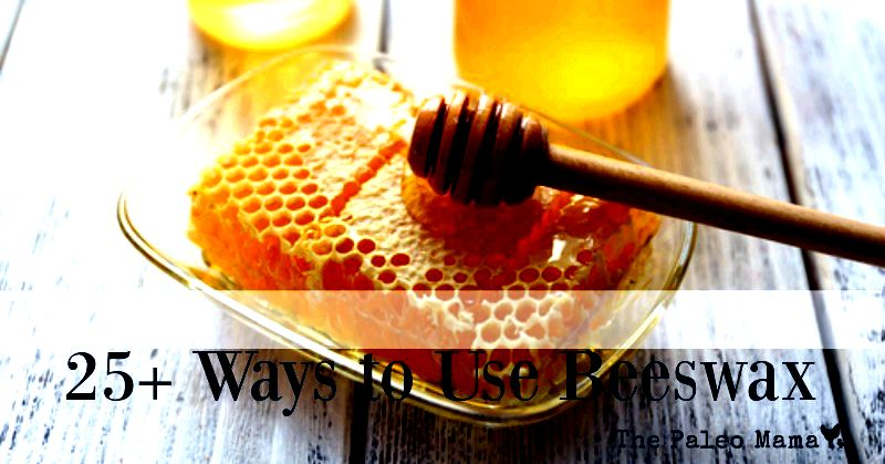 25 ways to use beeswax
